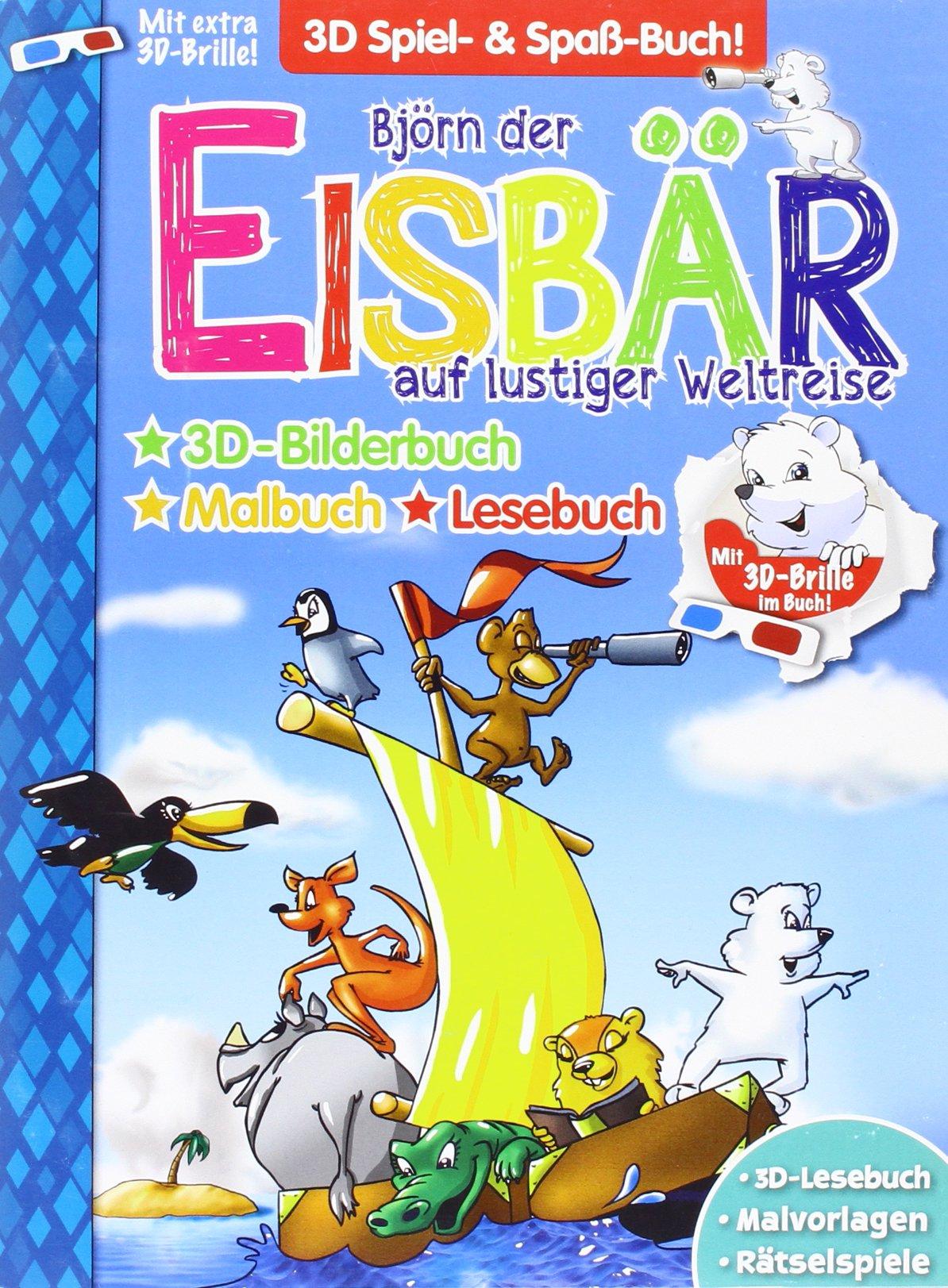 Eisbär: Björn der Eisbär auf lustiger Weltreise. Mal-, Lese- und ...