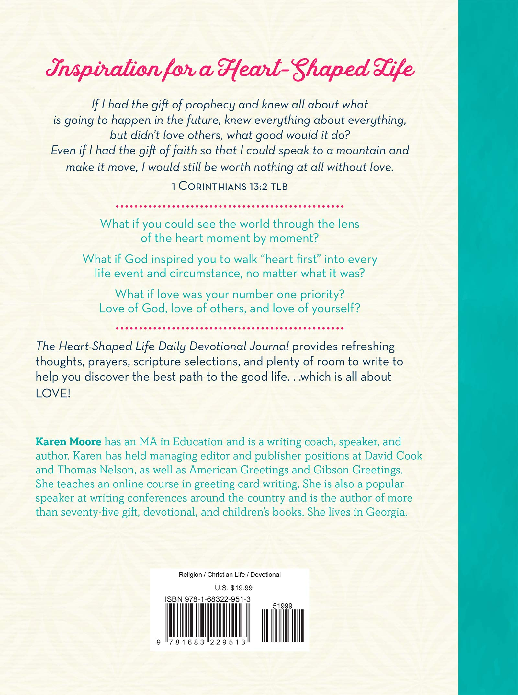 The Heart Shaped Life Daily Devotional Journal Karen Moore