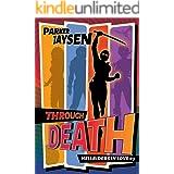 Through Death (Hellriders in Love Book 3)