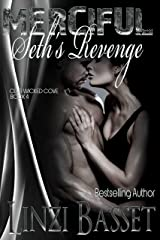 Merciful: Seth's Revenge (Club Wicked Cove Book 4) Kindle Edition