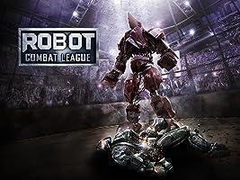 Robot Combat League Season 1