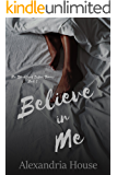 Believe in Me (Strickland Sisters Book 2)