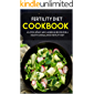 FERTILITY COOKBOOK: 40+Stew, Roast and Casserole recipes for a healthy and balanced fertility diet