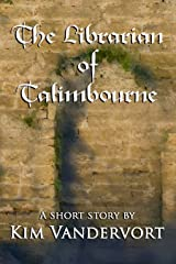 The Librarian of Talimbourne Kindle Edition
