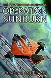 Operation Sunburn (The Quantum War Campaigns Book 1)