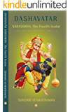 NARASIMHA: The Fourth Avatar (Dashavatar Book 4)