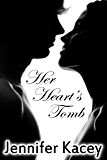 Her Heart's Tomb