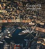 Genova vista dal cielo-Genoa as seen from the sky. Ediz. a colori