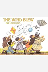 The Wind Blew (Rise and Shine) Kindle Edition
