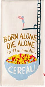 Blue Q Born Alone, Die Alone, Cereal Dish Towel