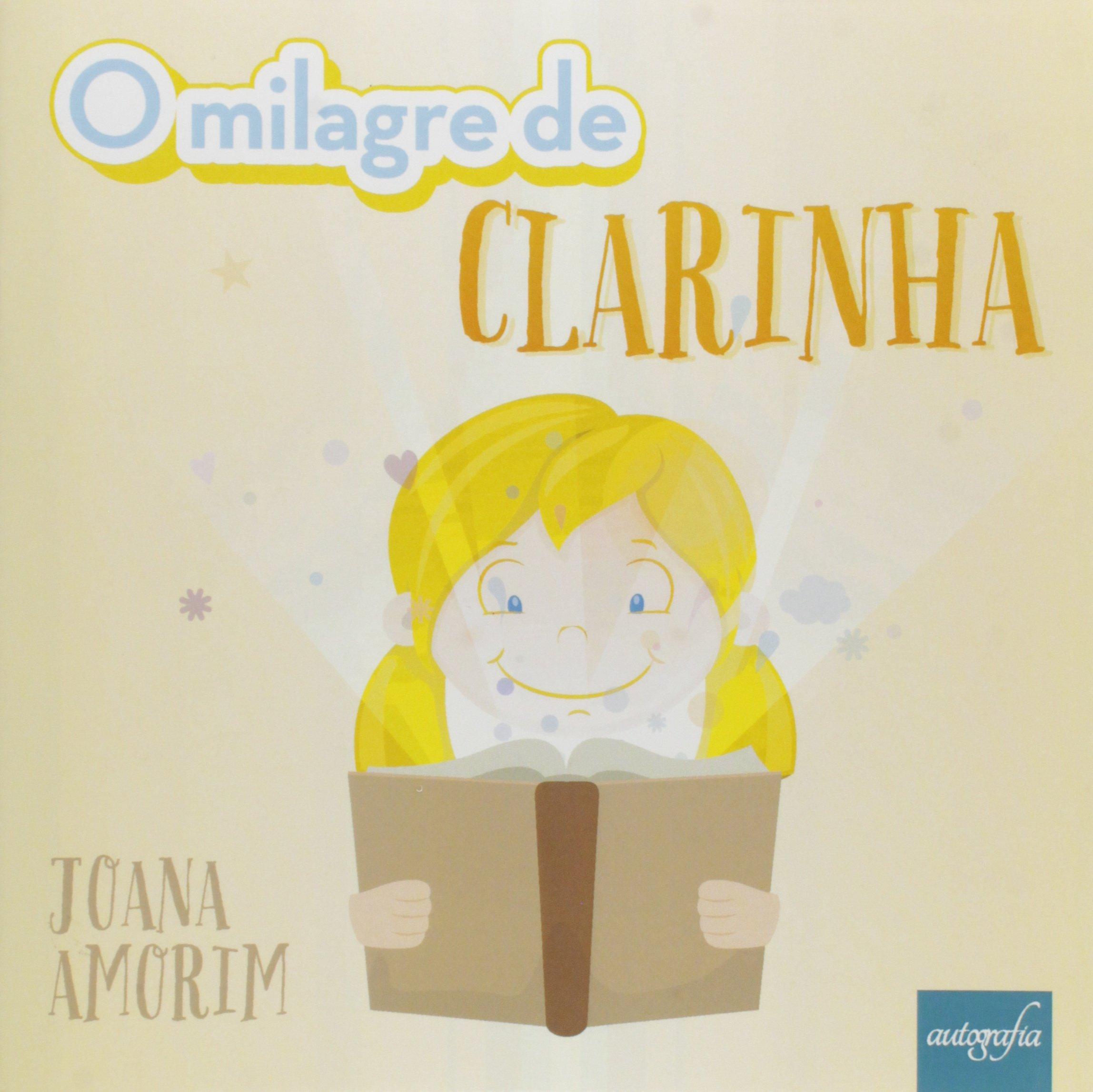 Milagre de Clarinha, O (Portuguese Brazilian) Paperback – 2015