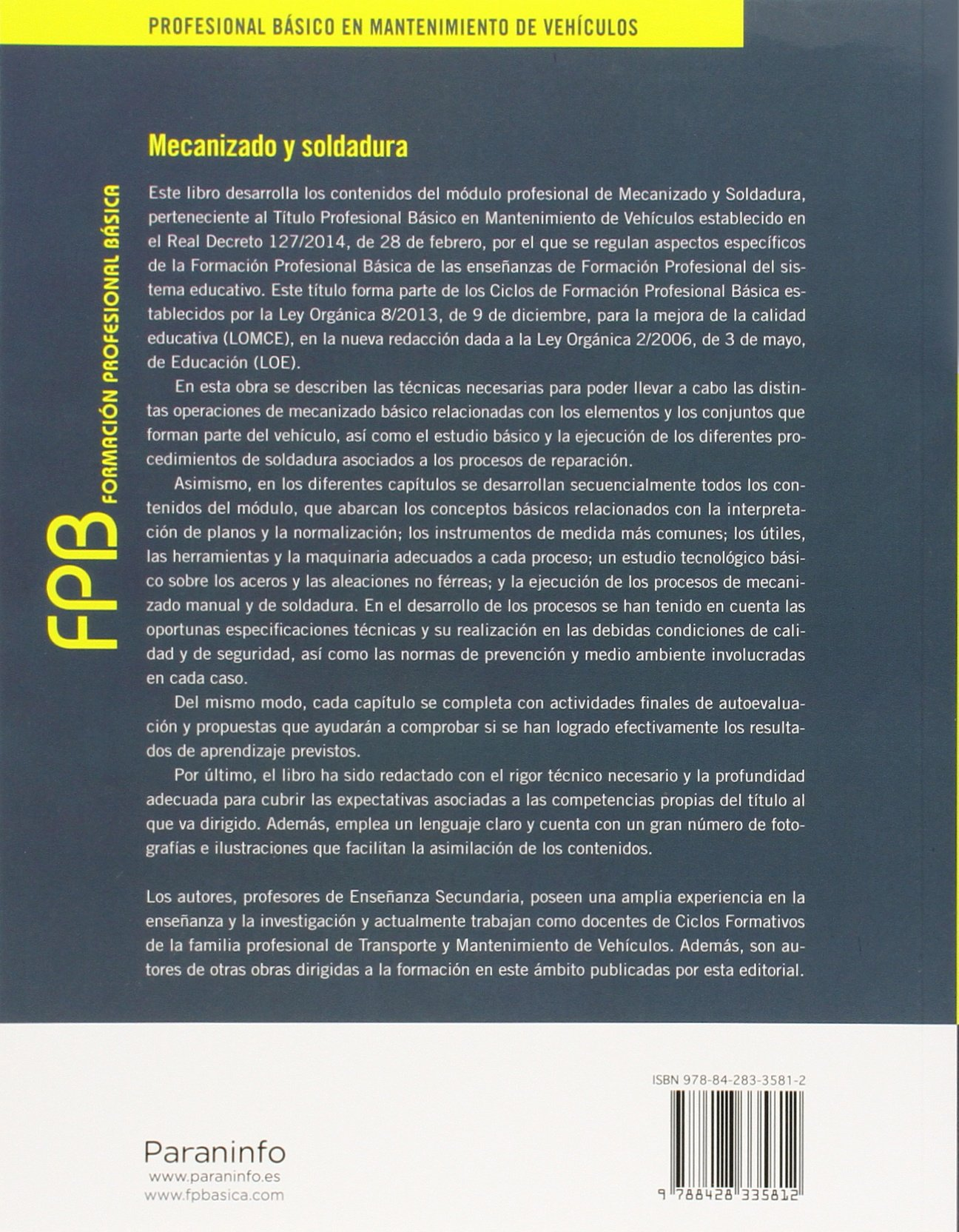 Mecanizado y soldadura: Amazon.es: EDUARDO ÁGUEDA CASADO, JOSÉ LUIS GARCÍA JIMÉNEZ, TOMÁS GÓMEZ MORALES, JOAQUÍN GONZALO GRACIA, JOSÉ MARTÍN NAVARRO: Libros