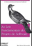 As Leis Fundamentais do Projeto de Software