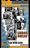URBAN BREAD- For Men Who Lead: Devotional