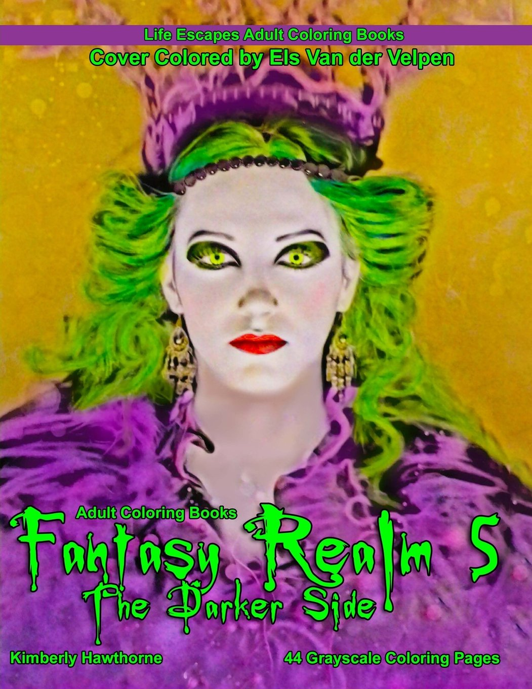 Download Adult Coloring Books Fantasy Realm 5 the Darker Side: 44 grayscale coloring pages of fantasy images, male warriors, female warriors, spooky images and ... Coloring Books for Adults) (Volume 5) pdf epub