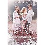DONAS DO MEU REINO: volume 2 (Família Reed)
