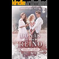 DONAS DO MEU REINO: volume 2 (Família Reed Livro 1)