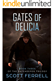 Gates of Delicia (The Gatekeeper Trilogy Book 3)