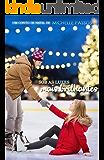 Sob as luzes mais brilhantes: Um conto de Natal