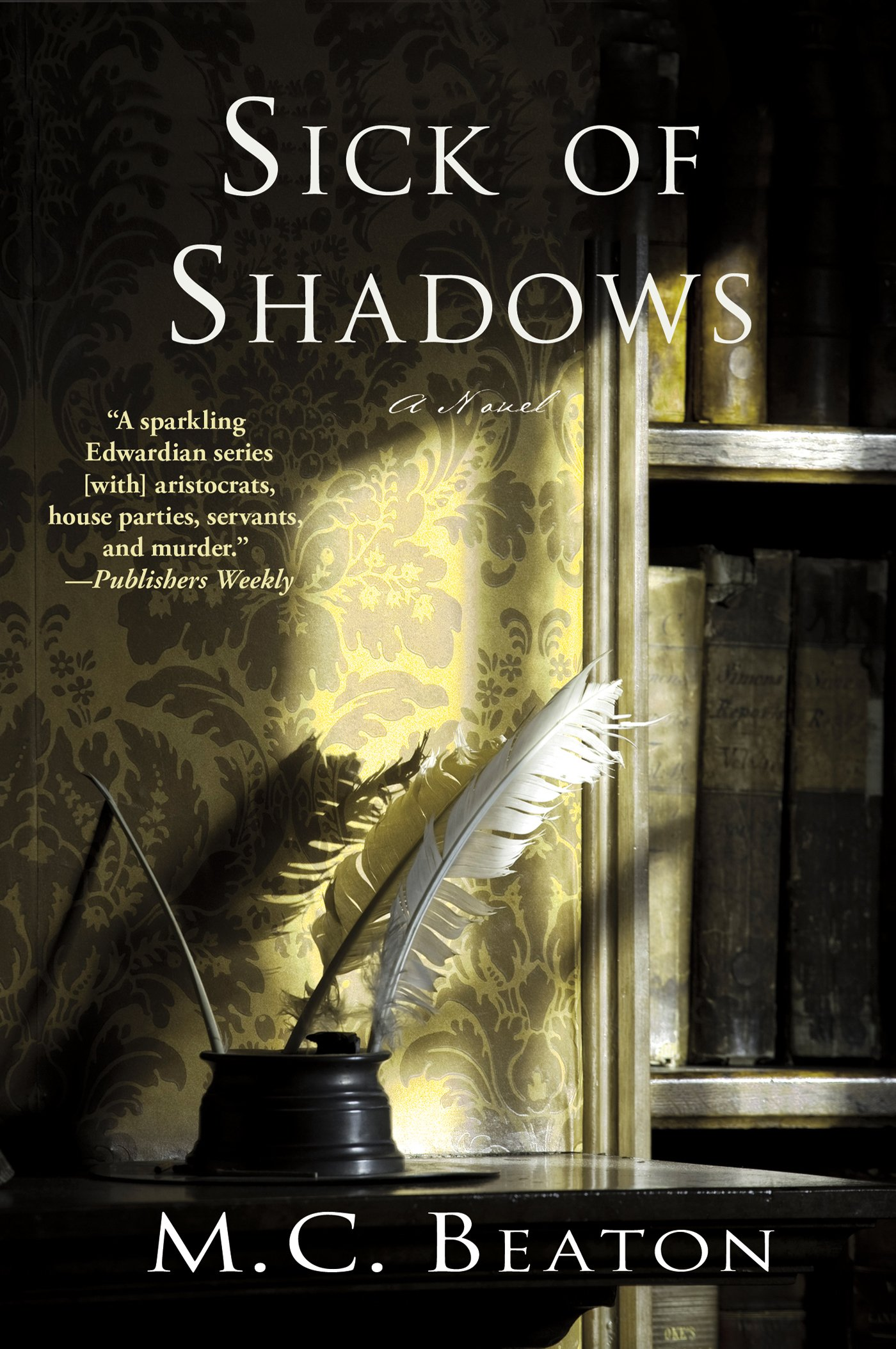 Sick of Shadows (Edwardian Mystery) pdf
