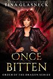 Once Bitten (Order of the Dragon Book 1)