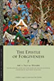 The Epistle of Forgiveness: Volumes One and Two