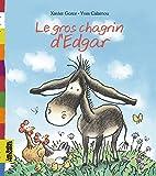 GROS CHAGRIN D'EDGAR (LE)
