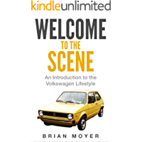 Welcome to the Scene: An Introduction to the Volkswagen Lifestyle
