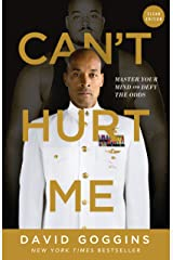 Can't Hurt Me : Master Your Mind and Defy the Odds - Clean Edition Kindle Edition