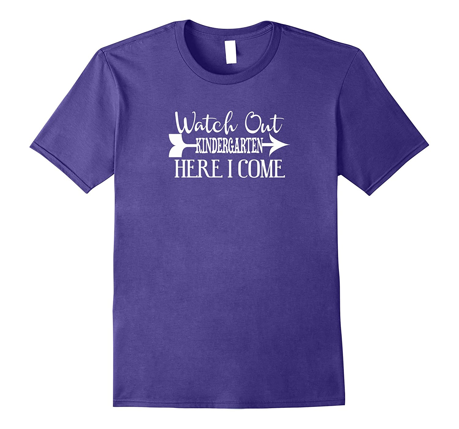 Watch Out Kindergarten Here I Come Tshirt First Day Schol-Art