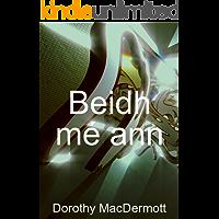 Beidh mé ann (Irish Edition)