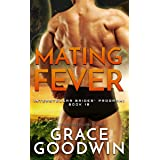 Mating Fever (Interstellar Brides® Program Book 10)