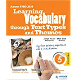 About English: Learning Vocabulary Through Text Types and Themes Primary 5