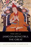 The Life Of Jamgon Kongtrul The Great: Tibet's Great Treasure Holder