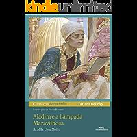 Aladim e a Lâmpada Maravilhosa (Clássicos Recontados)