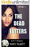 The Dead Letters (An M.T. Romance Book 1)
