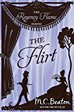 The Flirt (Regency Flame Book 2) (English Edition)