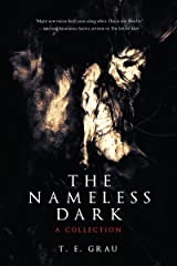 The Nameless Dark: A Collection Kindle Edition