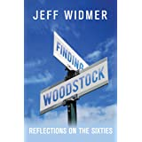 Finding Woodstock: Reflections on the Sixties