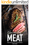 Quick & Easy Meat Recipes: Meat Recipes All in One Cookbook