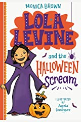 Lola Levine and the Halloween Scream Kindle Edition