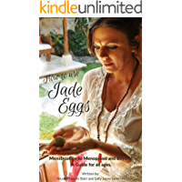 How to use Jade Eggs: Menstruation to Menopause and beyond; a guide for all ages
