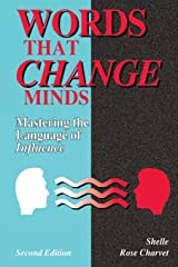 Words That Change Minds: Mastering the Language of Influence 2nd edition Paperback