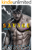 The Savage Series Complete Mega Boxed Set: (Science Fiction Vampire / Shifter Romance Thriller Books 1-7)