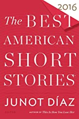 The Best American Short Stories 2016 (The Best American Series ®) Kindle Edition