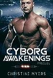 Cyborg Awakenings: Prequel