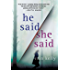 He Said/She Said: A Novel