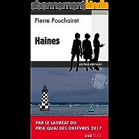 Haines: Un polar breton (Les trois brestoises t. 1)