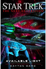 Available Light (Star Trek: The Next Generation) Kindle Edition