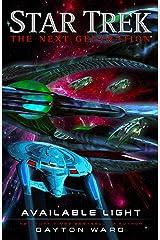 Available Light (Star Trek: The Next Generation) Paperback